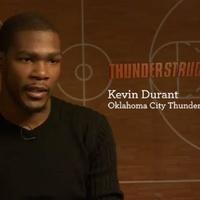 Kevin Durant, Thunderstruck,