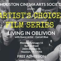 Artist's Choice Film Series - Living in Oblivion