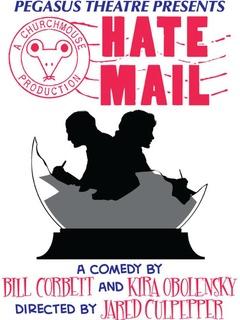 Pegasus Theatre presents Hate Mail