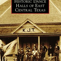Austin History Center presents Central Texas Dance Halls