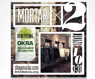 Mortar X2 benefiting OKRA