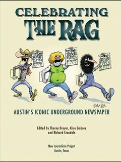 Austin History Center presents Celebrating The Rag: Austin's Iconic Underground Newspaper
