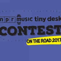 NPR Music Tiny Desk Contest On the Road 2017