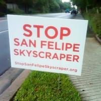 Stop San Felipe Skyscraper 2229 San Felipe sign October 2013