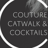 3rd Annual Couture, Catwalks & Cocktails Fashion Show