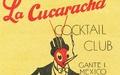 Pastry War La Cucaracha Cocktail Club menu