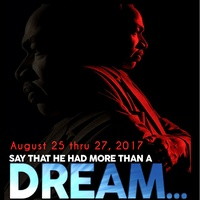 Houston Museum of African American Culture presents <i>Say That He Had More Than A Dream</i>