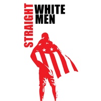 Stages Repertory Theatre presents Straight White Men