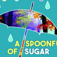 The Hideout Theatre presents Spoonful of Sugar