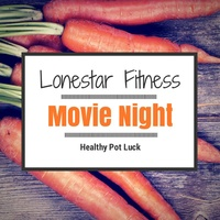 "Lonestar Fitness hosts ""Healthy Outdoor Movie Screening and Potluck"""