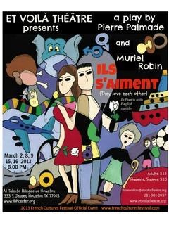 French Cultures Festival: Et Voilà Théâtre presents <i>Ils s'aiment (They love each other)</i>