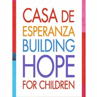 Casa de Esperanza de los Niños Annual Gala: Building Hope for Children