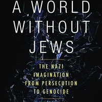 Dr. Alon Confino - A World Without Jews