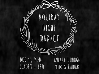 Austin - Holiday Market Night at Aviary Lounge poster CROPPED - December 2014