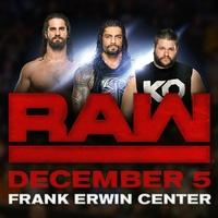 Frank Erwin Center presents WWE Monday Night RAW