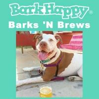 BarkHappy, Inc. presents Barks 'N Brews Party