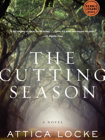 Attica Locke, The Cutting Season, book