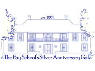 The Fay School presents Silver Anniversary Gala
