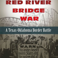 Bullock Texas State History Museum presents High Noon Talk: Red River Bridge War
