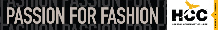 HCC Passion for Fashion