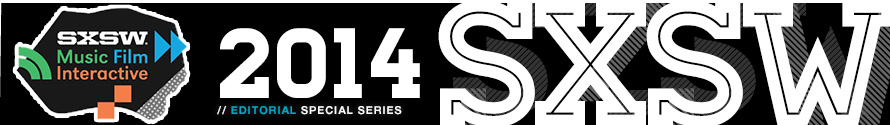 ATX SXSW 2014